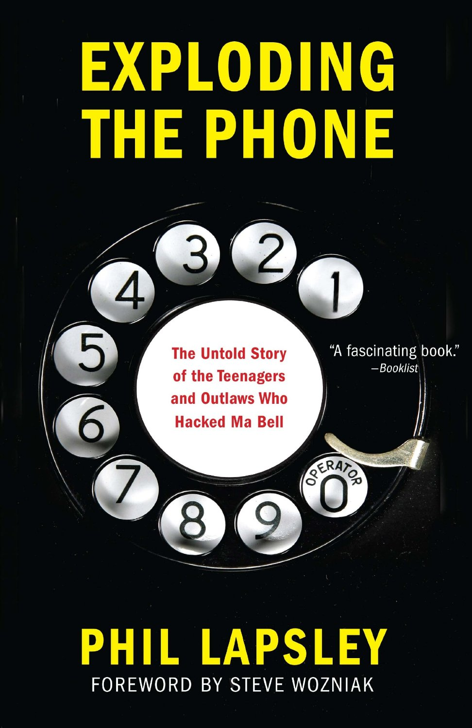 Exploding the Phone, by Phil Lapsley